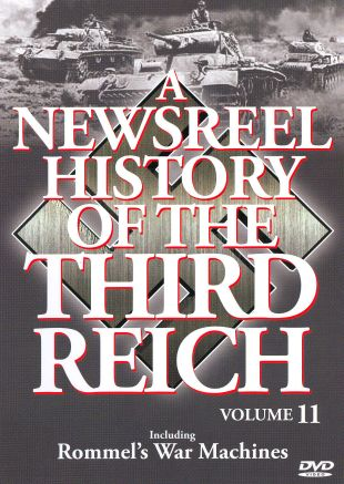 A Newsreel History of the Third Reich, Vol. 11
