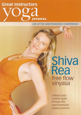 Yoga Journal: Shiva Rea - Free Flow Vinyasa