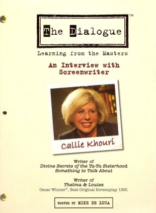 The Dialogue: Learning From the Masters - Callie Khouri