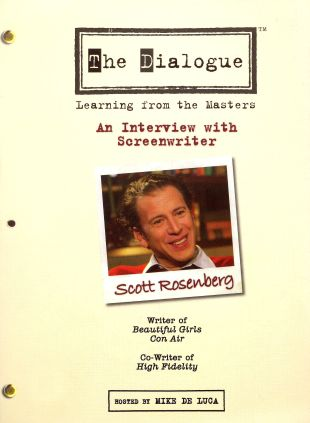 The Dialogue: Learning From the Masters - Scott Rosenberg