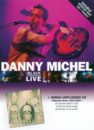 Danny Michel and the Black Tornados: Live