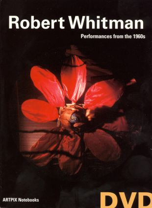 Robert Whitman: Performances From the 1960s