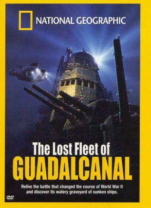 Lost Fleet of Guadalcanal