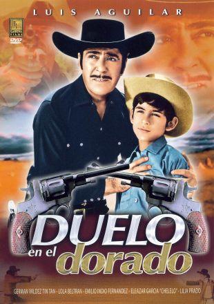 Duelo En El Dorado