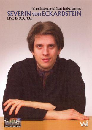 Severin Von Eckardstein: Live in Recital - Miami 2007