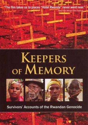 Keepers of Memory: Survivors' Accounts of the Rwandan Genocide