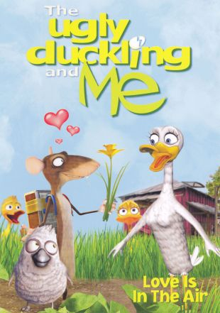 The Ugly Duckling and Me: Love Is in the Air