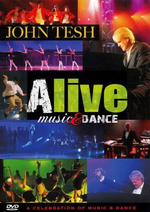 John Tesh: Alive Music & Dance