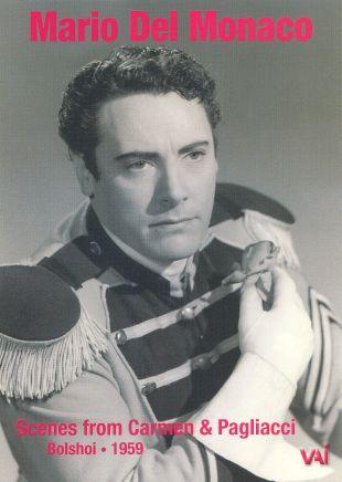 Mario Del Monaco at the Bolshoi: Scenes from Carmen and Pagliacci