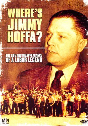 Where Is Jimmy Hoffa?