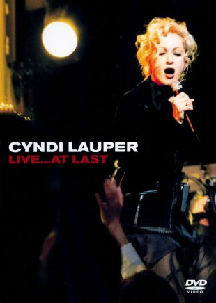Cyndi Lauper Live...At Last