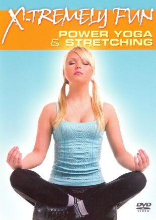 X-Tremely Fun: Power Yoga and Stretching