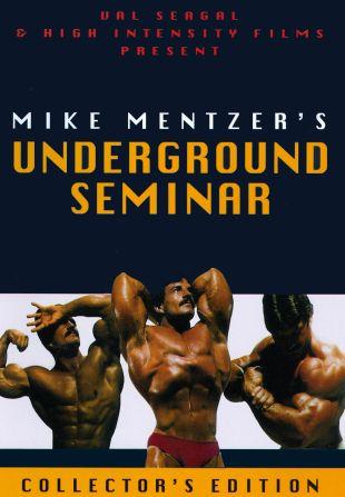 Mike Mentzer: Underground Seminar Bodybuilding