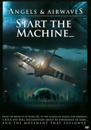 Angels and Airwaves: Start the Machine