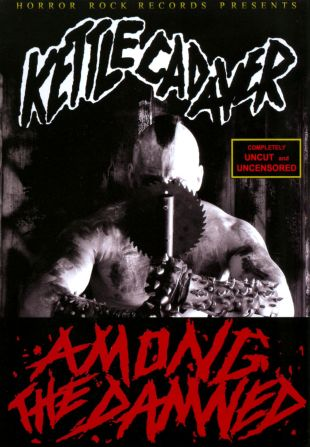 Kettle Cadaver: Among the Damned