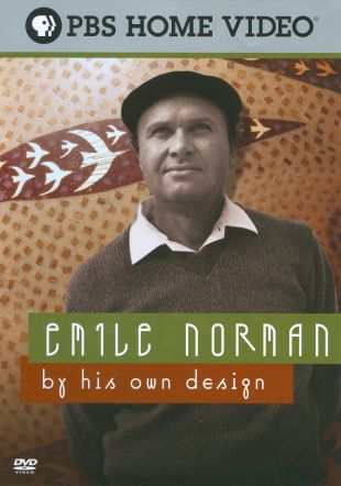 Emile Norman: By His Own Design