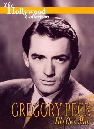Hollywood Collection : Gregory Peck: His Own Man
