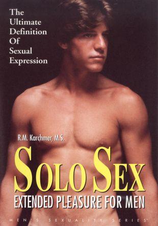 Solo Sex: Extended Pleasure for Men