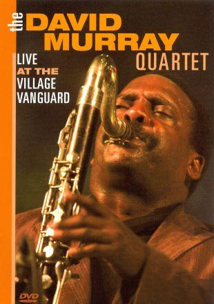 The David Murray Quartet: Live at the Village Vanguard
