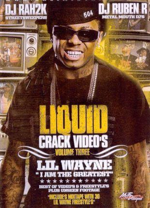 Lil' Wayne: Liquid Crack Video's, Vol. 3 - I Am The Greatest