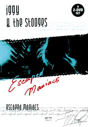 Iggy & the Stooges: Escaped Maniacs