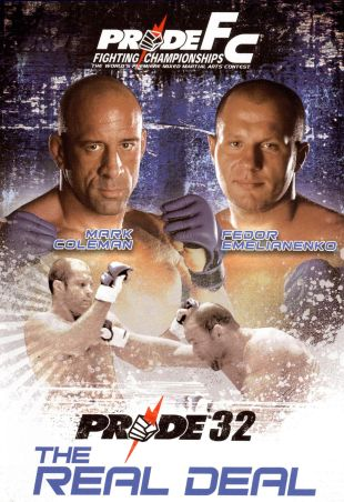 Pride Fighting Championships: Pride 32 - The Real Deal
