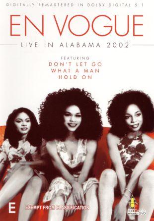 En Vogue: Live in Alabama 2002