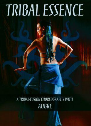 Tribal Essence: A Tribal Fusion Choreography