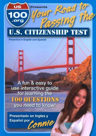 US 100.org Presents: Your Road to Passing the U.S. Citizenship Test