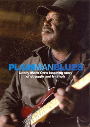 Plain Man Blues: Daddy Mack Orr's Inspiring Story of Struggle and Triumph