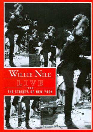 Willie Nile: Live from the Streets of New York
