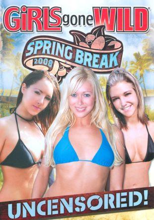 Girls Gone Wild: Spring Break 2008