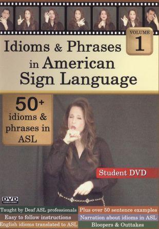 Idioms & Phrases in American Sign Language, Vol. 1