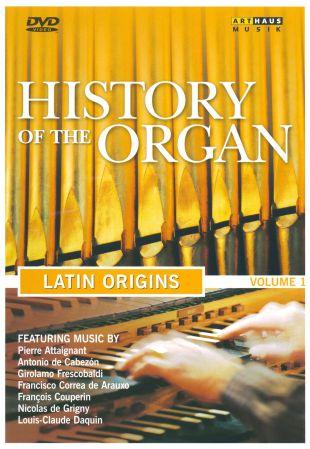 History of the Organ, Vol. 1: Latin Origins
