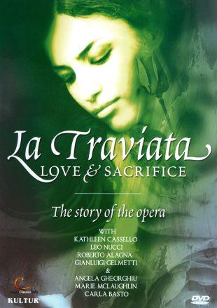 La Traviata: Love & Sacrifice - The Story of the Opera