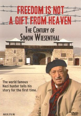 Freedom is Not a Gift From Heaven: The Century of Simon Wiesenthal