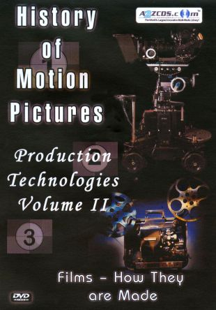 History of Motion Pictures: Production Technologies, Vol. 2