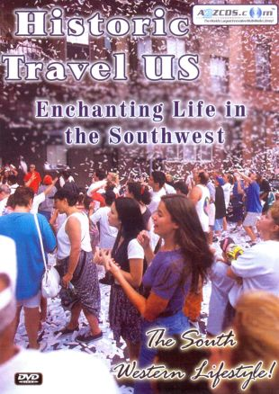 Historic Travel US: Enchanting Life in the Southwest