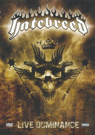 Hatebreed: Live Dominance