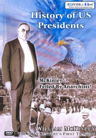 History of US Presidents: William Mckinley - The 20th Century's First Tragedy