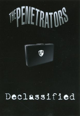 The Penetrators: Declassified