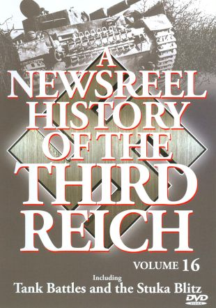 A Newsreel History of the Third Reich, Vol. 16