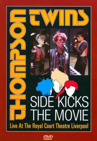 Thompson Twins: Sidekicks - The Movie