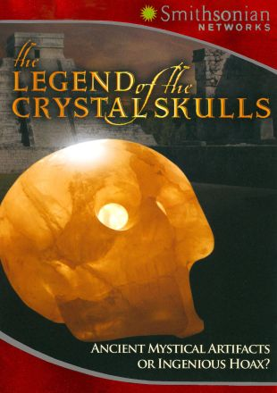 The Legend of the Crystal Skulls
