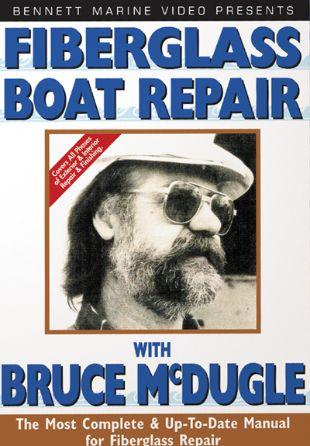 Fiberglass Boat Repair with Bruce McDugal