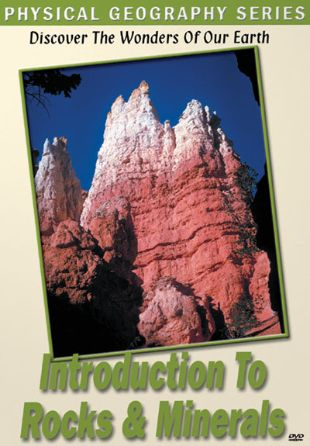Physical Geography: Introduction to Rocks and Minerals