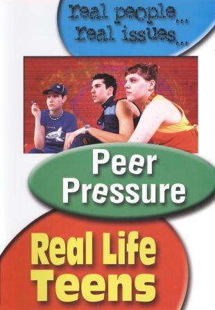 Real Life Teens : Peer Pressure