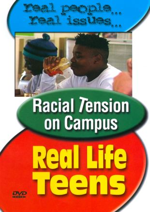 Real Life Teens: Racial Tension on Campus