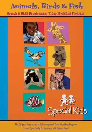 Special Kids: Animals, Birds and Fish