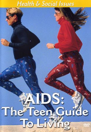 AIDS: The Teen Guide for Living